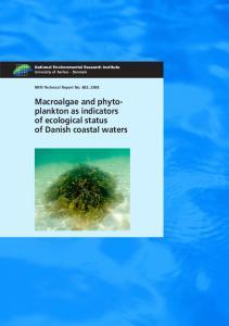Macroalgae and phytoplankton as indicators. of ecological status of Danish coastal waters