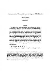 Macroeconomic Uncertainty and the Impact of Oil Shocks