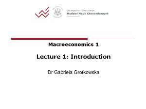 Macroeconomics 1 Lecture 1: Introduction