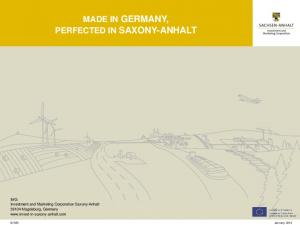 MADE IN GERMANY, PERFECTED IN SAXONY-ANHALT