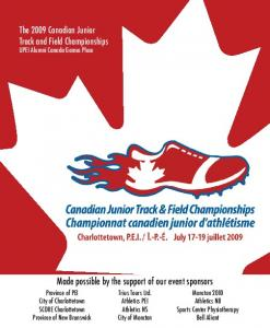 Made possible by the support of our event sponsors. The 2009 Canadian Junior Track and Field Championships UPEI Alumni Canada Games Place