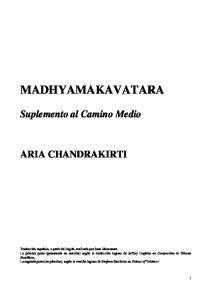 MADHYAMAKAVATARA. Suplemento al Camino Medio
