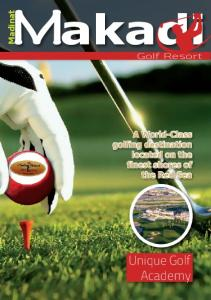 Madinat. Golf Resort. A World-Class golfing destination located on the finest shores of the Red Sea. Unique Golf Academy