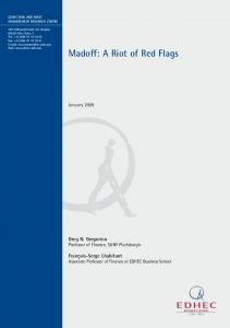 Madoff: A Riot of Red Flags