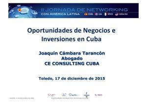 Madrid, 17 de diciembre de Oportunidades de Negocios e Inversiones en Cuba