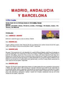 MADRID, ANDALUCIA Y BARCELONA