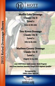 Maffitt Lake Dressage Classic I & II Level 2. Two Rivers Dressage Classic I & II Level 2. Madison County Dressage Classic I & II Level 2