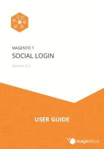 MAGENTO 1 SOCIAL LOGIN. (Version 3.1) USER GUIDE