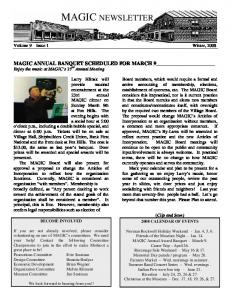 MAGIC NEWSLETTER. MAGIC ANNUAL BANQUET SCHEDULED FOR MARCH 9 Enjoy the music at MAGIC s 23 rd Annual Meeting. Volume 9 Issue 1 Winter, 2008