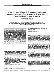 Magnetic resonance imaging (MRI) and spectroscopy of