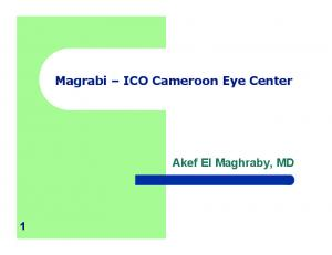 Magrabi ICO Cameroon Eye Center. Akef El Maghraby, MD