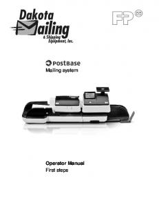 Mailing system. Operator Manual First steps
