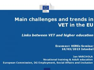 Main challenges and trends in VET in the EU