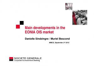 Main developments in the EONIA OIS market