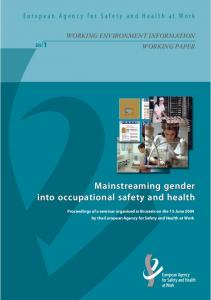 Mainstreaming gender into occupational safety and health