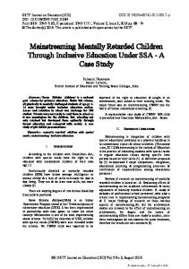 Mainstreaming Mentally Retarded Children Through Inclusive Education Under SSA - A Case Study