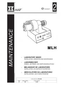 MAINTENANCE MLH LABORATORY MIXER INSTALLATION, OPERATION AND MAINTENANCE LABORMISCHER EINBAU-, BETRIEBS- UND WARTUNGSANLEITUNG