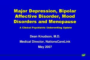 Major Depression, Bipolar Affective Disorder, Mood Disorders and Menopause