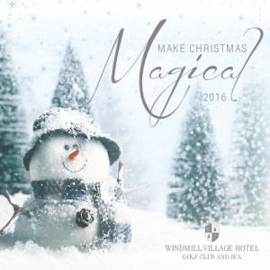 MAKE CHRISTMAS WINDMILL VILLAGE HOTEL GOLF CLUB AND SPA