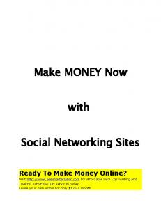 Make MONEY Now. with. Social Networking Sites
