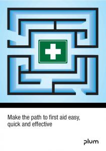 Make the path to first aid easy, quick and effective