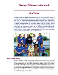 Making a Difference in Our Youth. Our Vision. How Are We Doing?