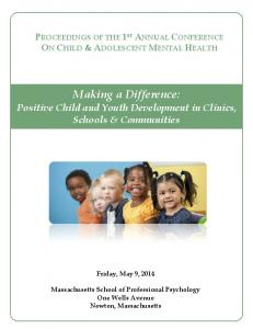 Making a Difference: Positive Child and Youth Development in Clinics, Schools & Communities