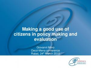Making a good use of citizens in policy making and evaluation