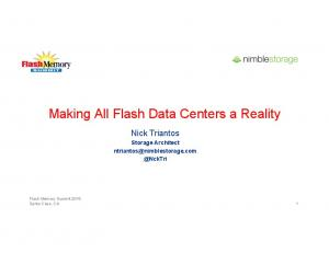 Making All Flash Data Centers a Reality