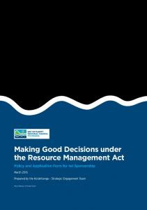 Making Good Decisions under the Resource Management Act