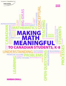 Making Math Meaningful to Canadian Students, K 8, Second Edition by Marian Small. Production Service: Integra Software Services Pvt. Ltd