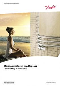 MAKING MODERN LIVING POSSIBLE. Designarmaturen von Danfoss. im Detail liegt der Unterschied COMFORT CONTROLS