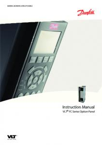 MAKING MODERN LIVING POSSIBLE. Instruction Manual. VLT FC Series Option Panel