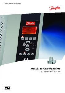 MAKING MODERN LIVING POSSIBLE. Manual de funcionamiento. VLT Soft Starter MCD 500