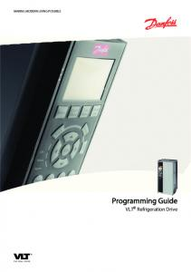 MAKING MODERN LIVING POSSIBLE. Programming Guide. VLT Refrigeration Drive