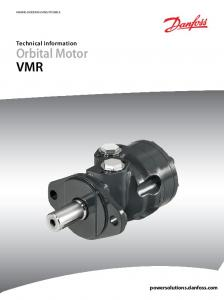MAKING MODERN LIVING POSSIBLE. Technical Information. Orbital Motor VMR. powersolutions.danfoss.com