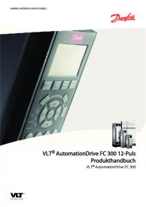 MAKING MODERN LIVING POSSIBLE. VLT AutomationDrive FC Puls Produkthandbuch. VLT AutomationDrive FC 300