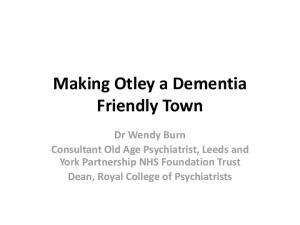 Making Otley a Dementia Friendly Town