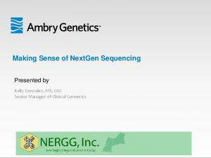 Making Sense of NextGen Sequencing