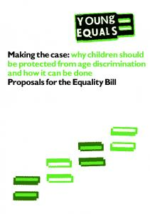Making the case: why children should be protected from age discrimination and how it can be done Proposals for the Equality Bill