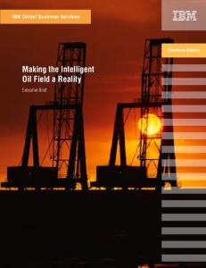 Making the Intelligent Oil Field a Reality