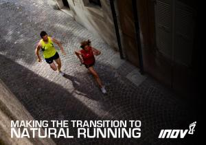 Making the Transition to. Natural Running