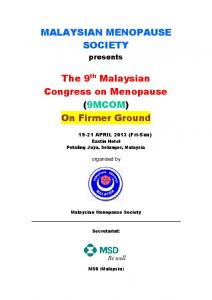 MALAYSIAN MENOPAUSE SOCIETY. The 9 th Malaysian Congress on Menopause (9MCOM) On Firmer Ground