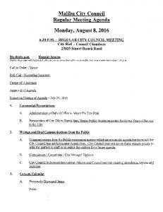 Malibu City Council Regular Meeting Agenda. Monday, August 8, 2016