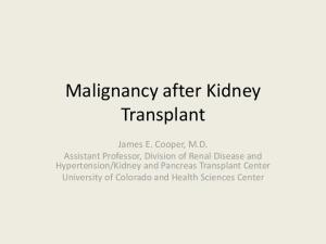 Malignancy after Kidney Transplant