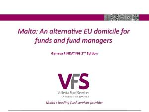 Malta: An alternative EU domicile for funds and fund managers