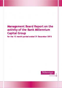 Management Board Report on the activity of the Bank Millennium Capital Group. for the 12 month period ended 31 December 2015