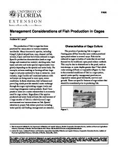 Management Considerations of Fish Production in Cages 1
