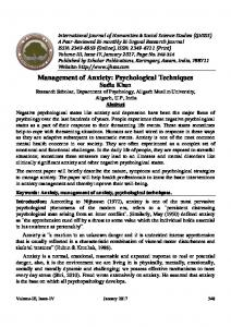 Management of Anxiety: Psychological Techniques Sadia Khan Abstract Keywords: Anxiety, management of anxiety, psychological techniques