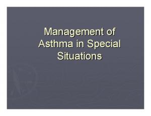 Management of Asthma in Special Situations